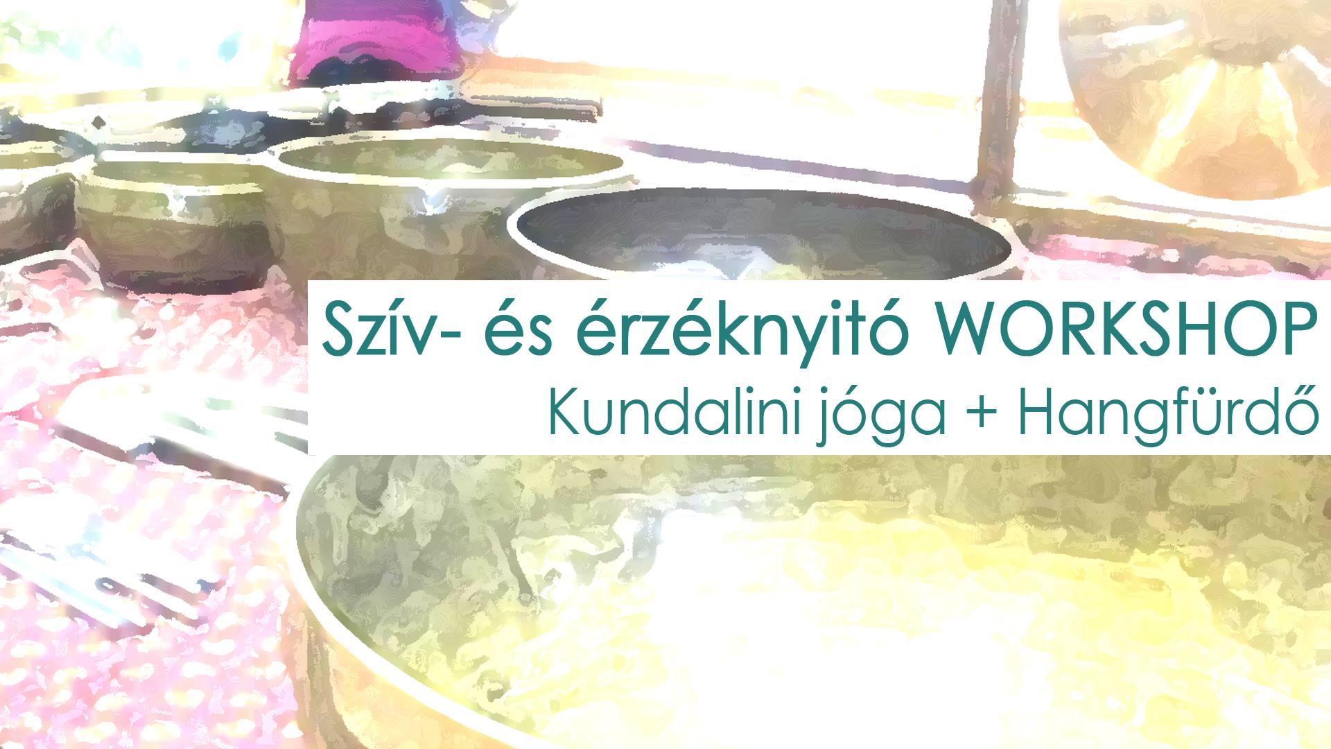 Kundalini jóga és Hangfürdő Workshop