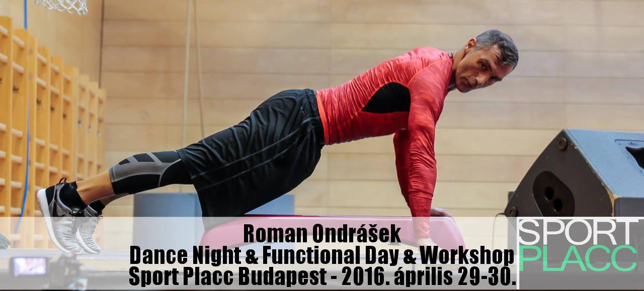 Functional & Dance hétvége és Workshop Roman Ondrášekkel